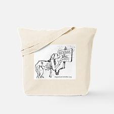 Starving Dog Makes Sign Tote Bag