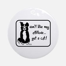 Border Collie Attitude Ornament (Round)
