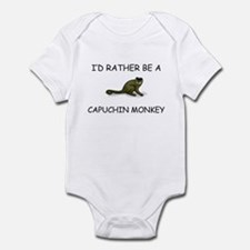 I'd Rather Be A Capuchin Monkey Infant Bodysuit