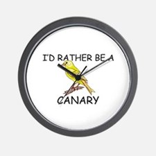 I'd Rather Be A Canary Wall Clock