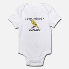 I'd Rather Be A Canary Infant Bodysuit