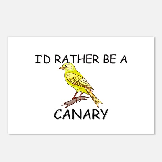 I'd Rather Be A Canary Postcards (Package of 8)