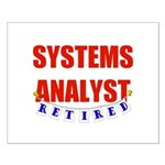 Retired Systems Analyst Small Poster