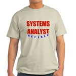 Retired Systems Analyst Light T-Shirt