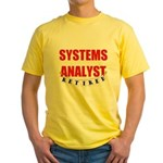 Retired Systems Analyst Yellow T-Shirt