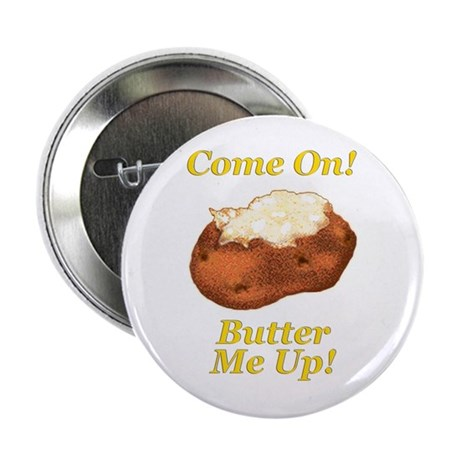 """Butter Me Up! 2.25"""" Button (10 pack)"""