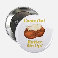Butter Me Up! Button