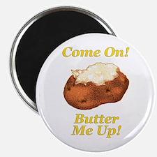 "Butter Me Up! 2.25"" Magnet (100 pack)"