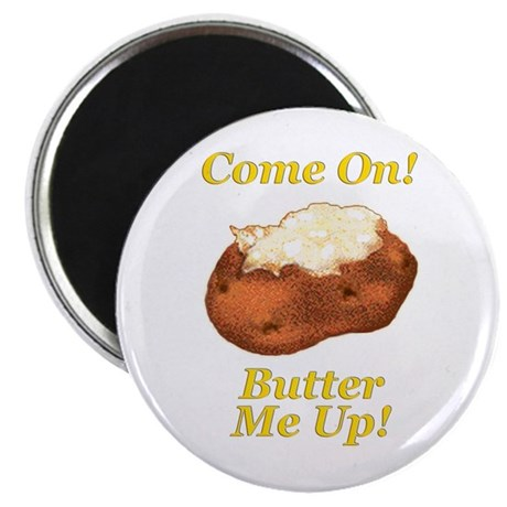 "Butter Me Up! 2.25"" Magnet (10 pack)"