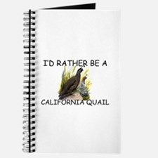 I'd Rather Be A California Quail Journal
