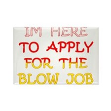 APPLY 4 BLOWJOB/reds-yellow Rectangle Magnet