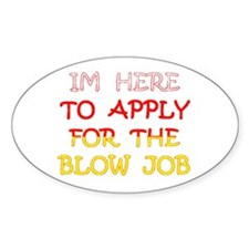 APPLY 4 BLOWJOB/reds-yellow Oval Bumper Stickers