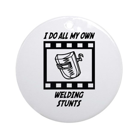 Welding Stunts Ornament (Round)