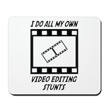 Video Editing Stunts Mousepad