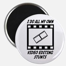 "Video Editing Stunts 2.25"" Magnet (10 pack)"