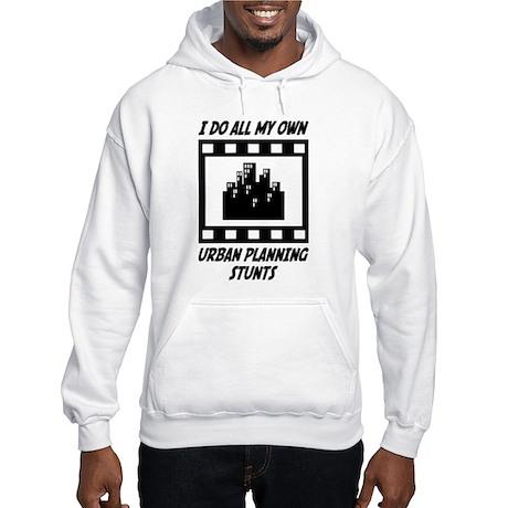 Urban Planning Stunts Hooded Sweatshirt