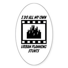 Urban Planning Stunts Oval Decal