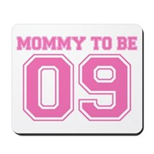 Mommy To Be 09 (Pink) Mousepad