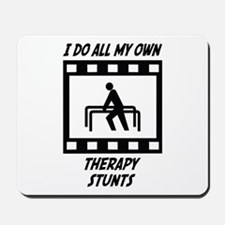 Therapy Stunts Mousepad