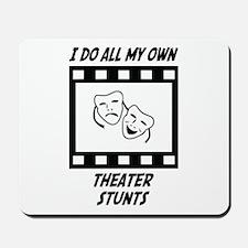 Theater Stunts Mousepad