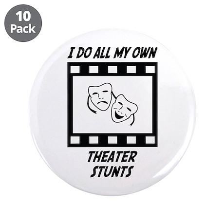 "Theater Stunts 3.5"" Button (10 pack)"