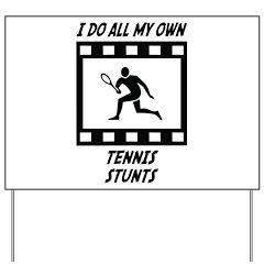 Tennis Stunts Yard Sign