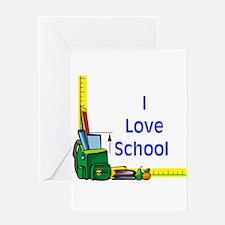 I Love School Greeting Card