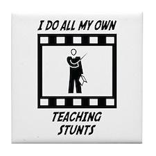 Teaching Stunts Tile Coaster