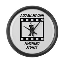 Teaching Stunts Large Wall Clock