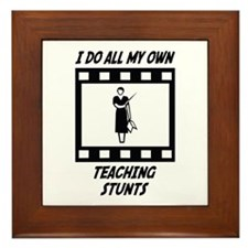 Teaching Stunts Framed Tile