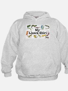 My Lizard Shirt Hoodie
