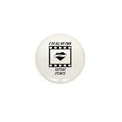 Tattoo Stunts Mini Button (100 pack)