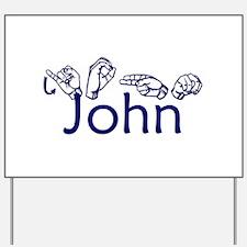 John Yard Sign