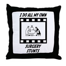 Surgery Stunts Throw Pillow