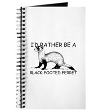 I'd Rather Be A Black-Footed Ferret Journal