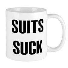 """Suits Suck"" Mug"