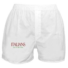 Italians Do it Better Boxer Shorts