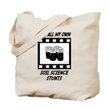 Soil Science Stunts Tote Bag