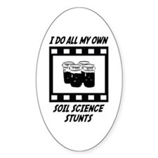 Soil Science Stunts Oval Decal