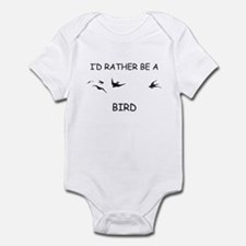 I'd Rather Be A Bird Infant Bodysuit