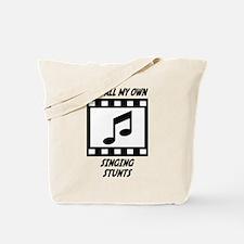 Singing Stunts Tote Bag