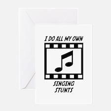 Singing Stunts Greeting Card