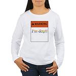 Warning I'm Gay Women's Long Sleeve T-Shirt