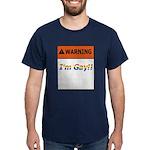 Warning I'm Gay Dark T-Shirt