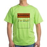 Warning I'm Gay Green T-Shirt