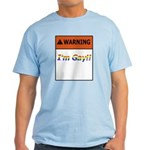 Warning I'm Gay Light T-Shirt