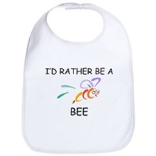 I'd Rather Be A Bee Bib