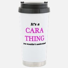 It's a Cara thing, Stainless Steel Travel Mug