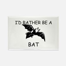 I'd Rather Be A Bat Rectangle Magnet