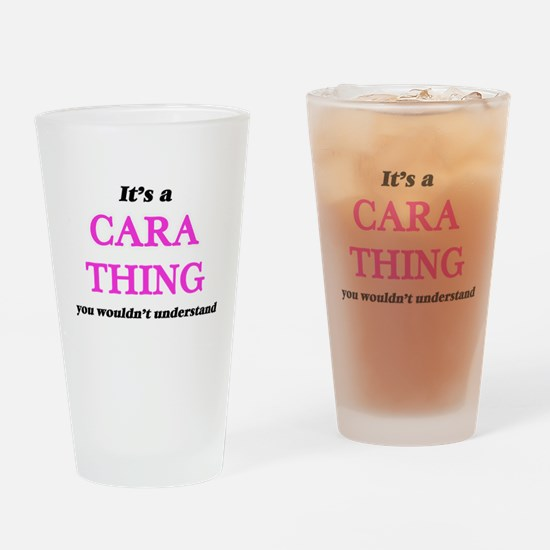 It's a Cara thing, you wouldn&# Drinking Glass